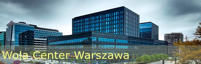 Wola Center Warszawa